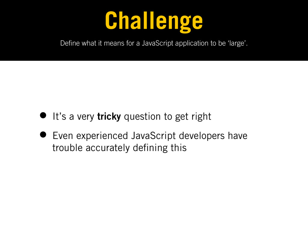 De ne what it means for a JavaScript applicatio...