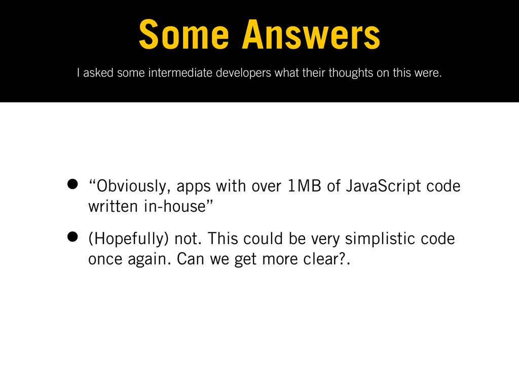I asked some intermediate developers what their...