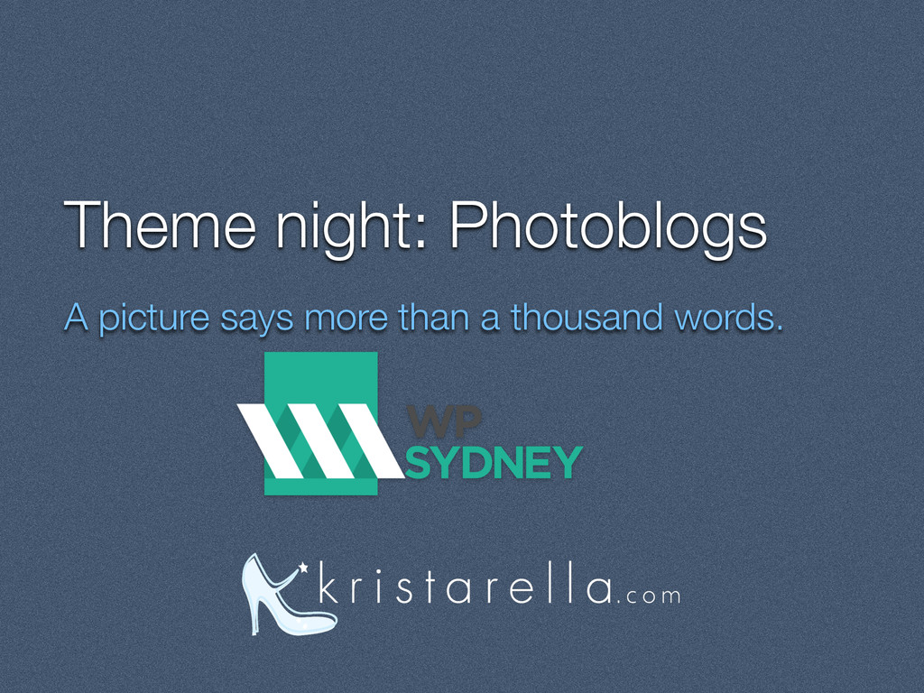 Theme night: Photoblogs A picture says more tha...
