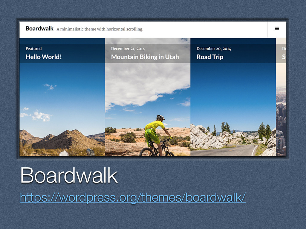 Text Boardwalk https://wordpress.org/themes/boa...