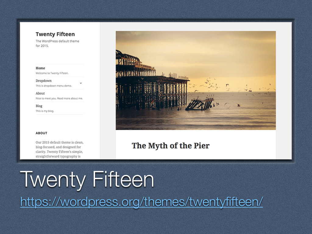 Text Twenty Fifteen https://wordpress.org/theme...