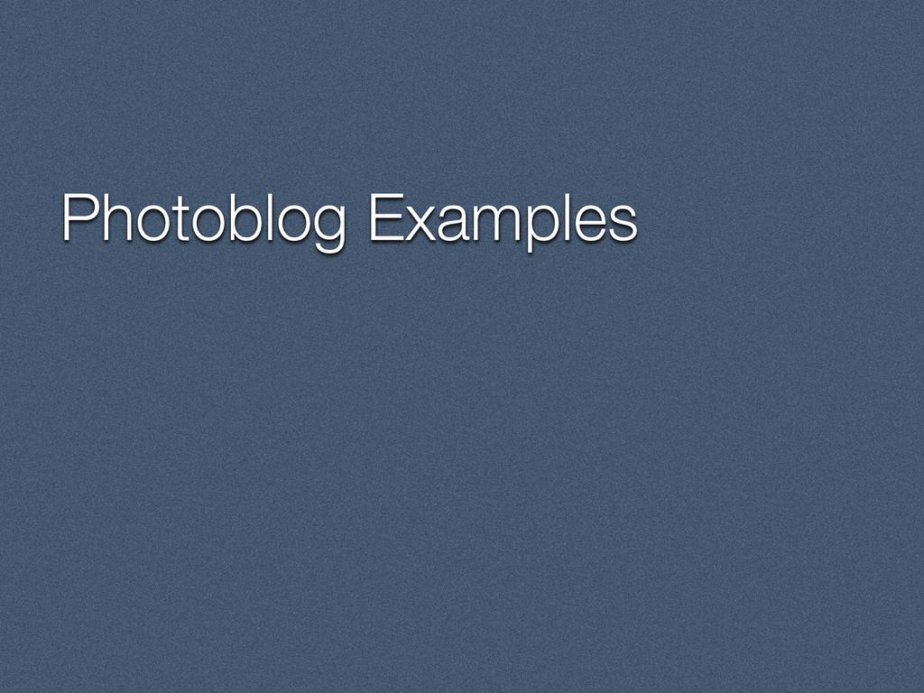 Photoblog Examples