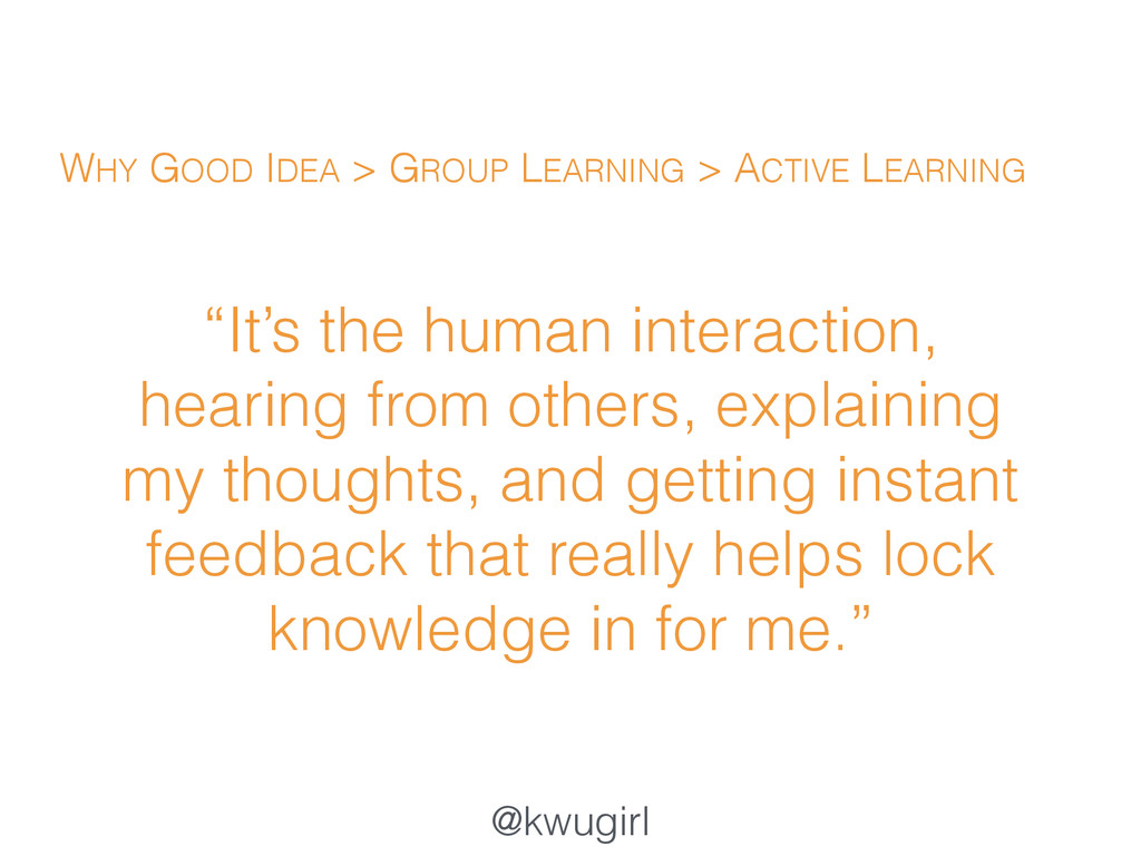 """@kwugirl """"It's the human interaction, hearing f..."""