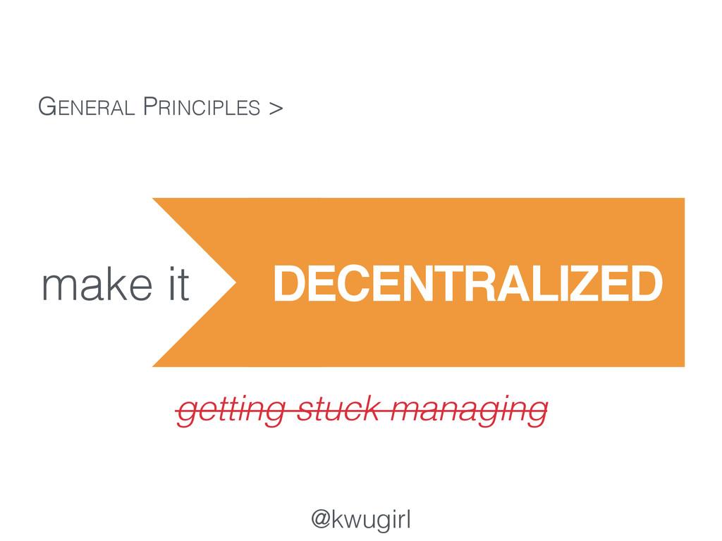 @kwugirl make it GENERAL PRINCIPLES > getting s...