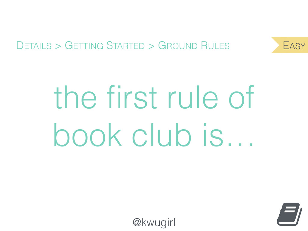 @kwugirl the first rule of book club is… DETAILS...