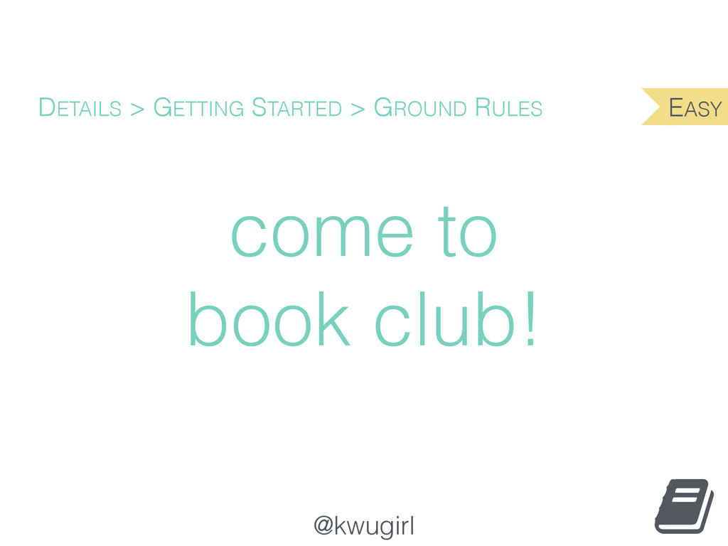 @kwugirl come to book club! DETAILS > GETTING S...