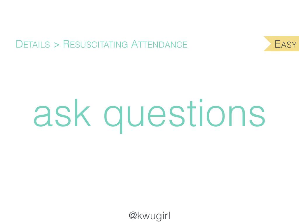@kwugirl ask questions DETAILS > RESUSCITATING ...