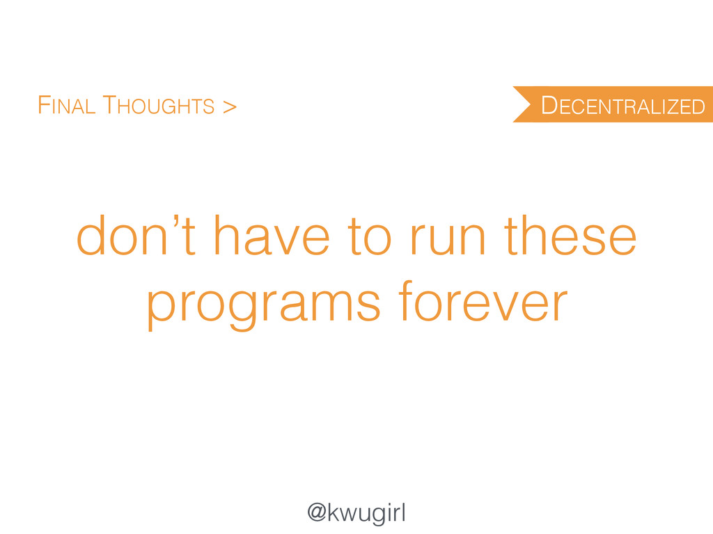 @kwugirl don't have to run these programs forev...