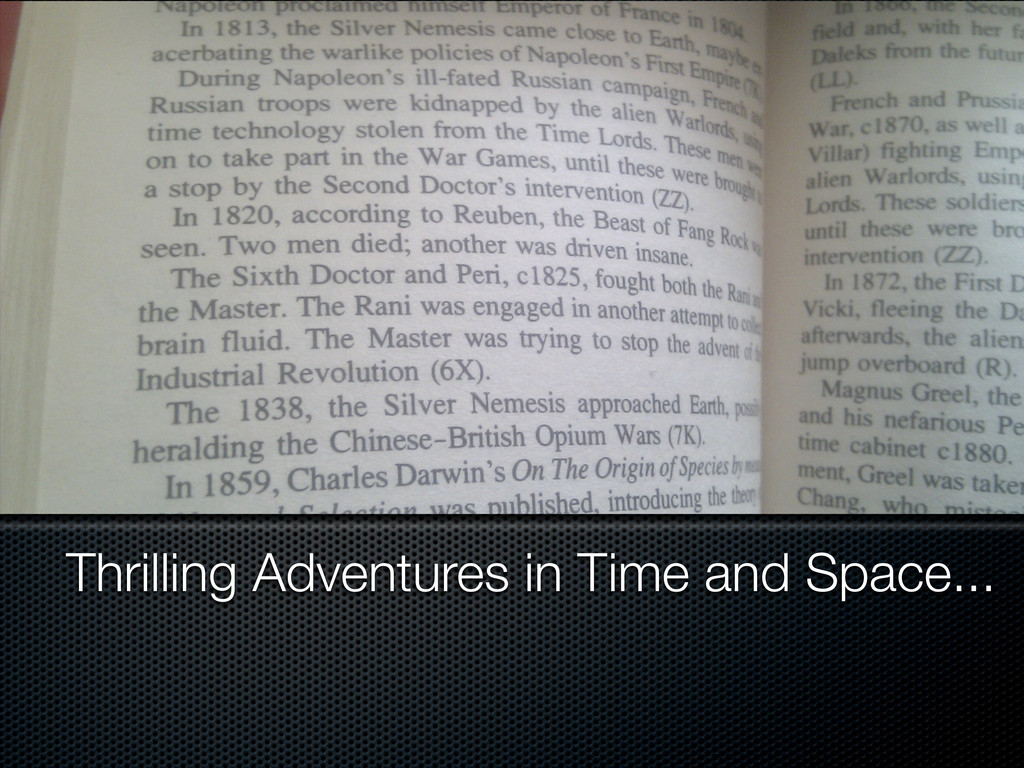 Thrilling Adventures in Time and Space...