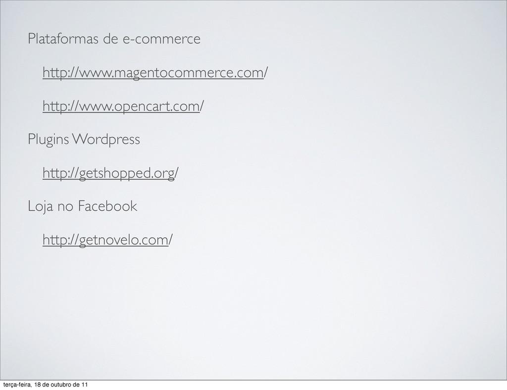 Plataformas de e-commerce http://www.magentocom...