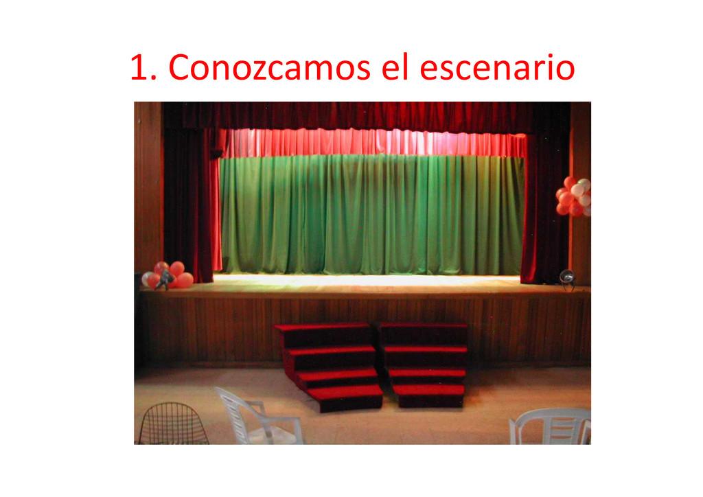 1. Conozcamos el escenario