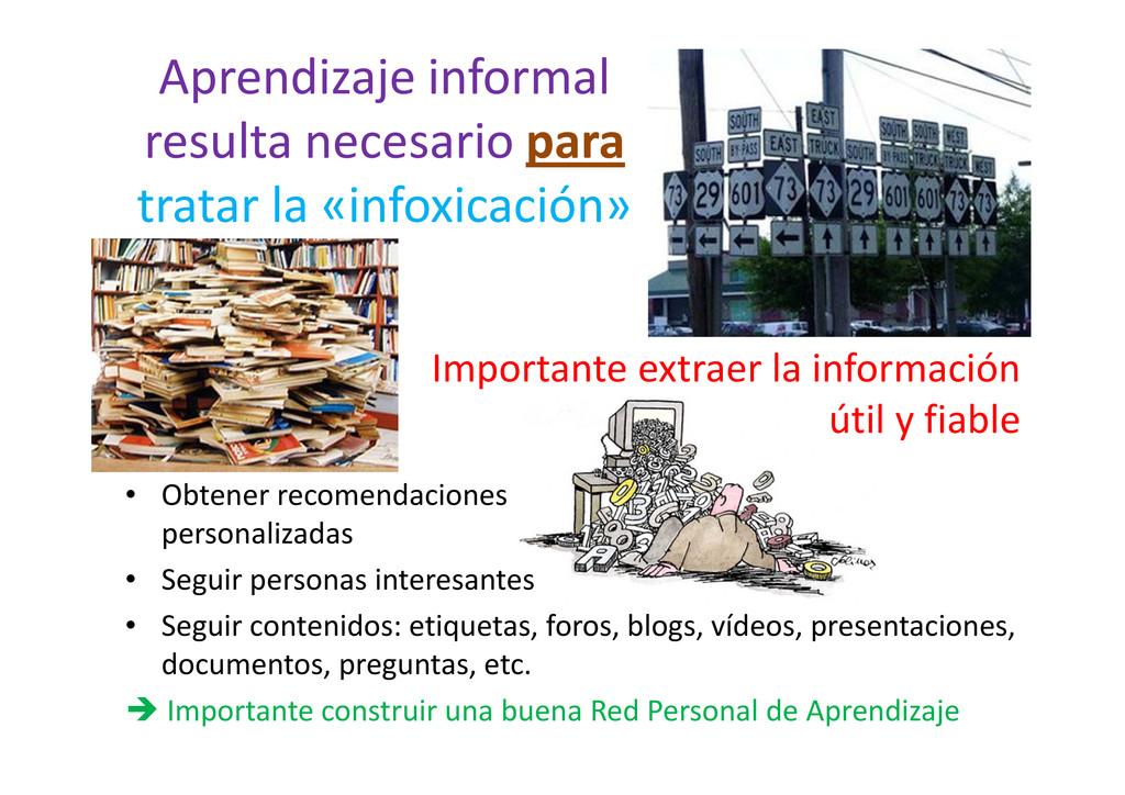Aprendizaje informal resulta necesario para tra...