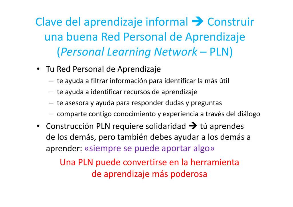 • Tu Red Personal de Aprendizaje – te ayuda a f...