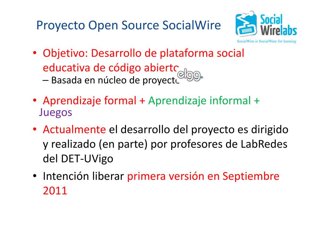 Proyecto Open Source SocialWire • Objetivo: Des...