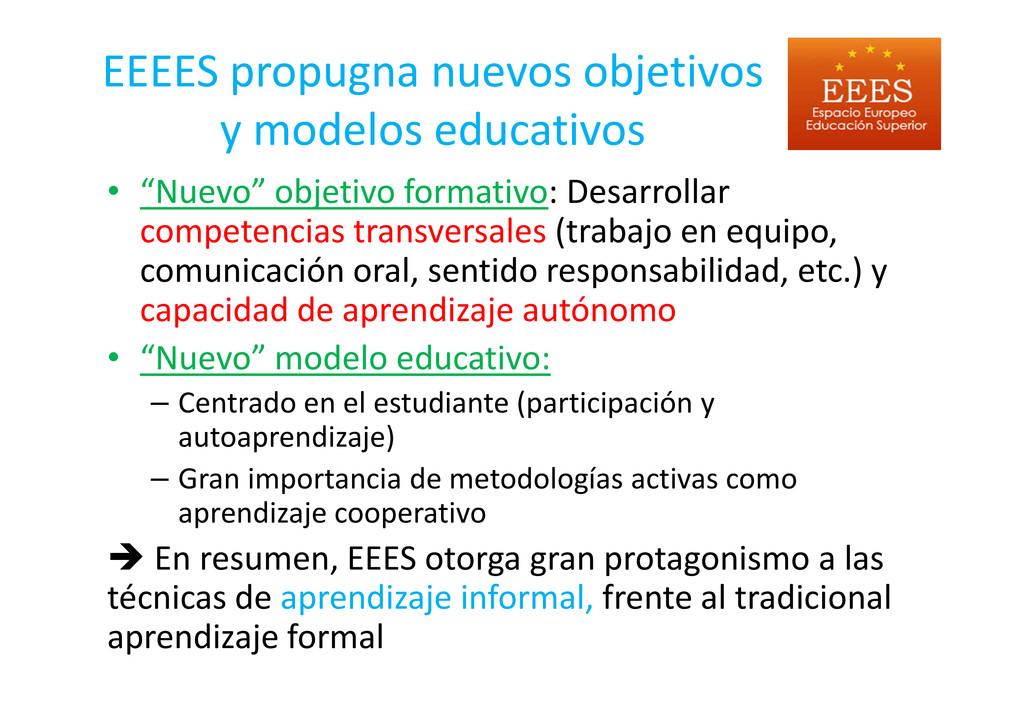 EEEES propugna nuevos objetivos y modelos educa...