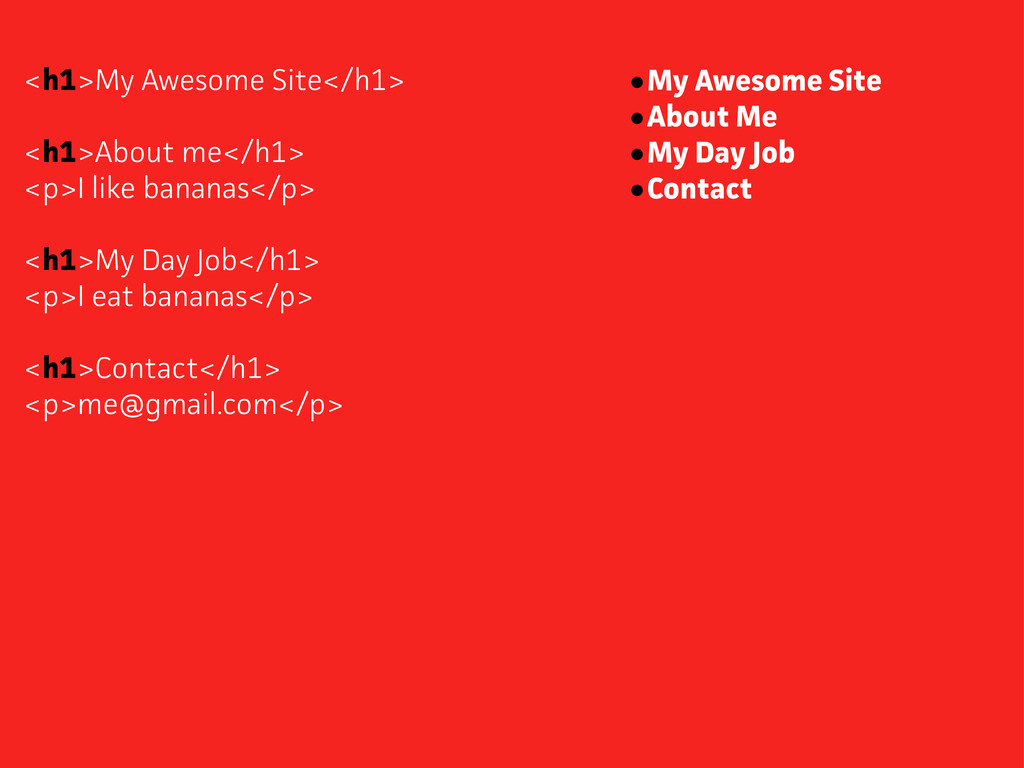 <h1>My Awesome Site</h1> <h1>About me</h1> <p>I...