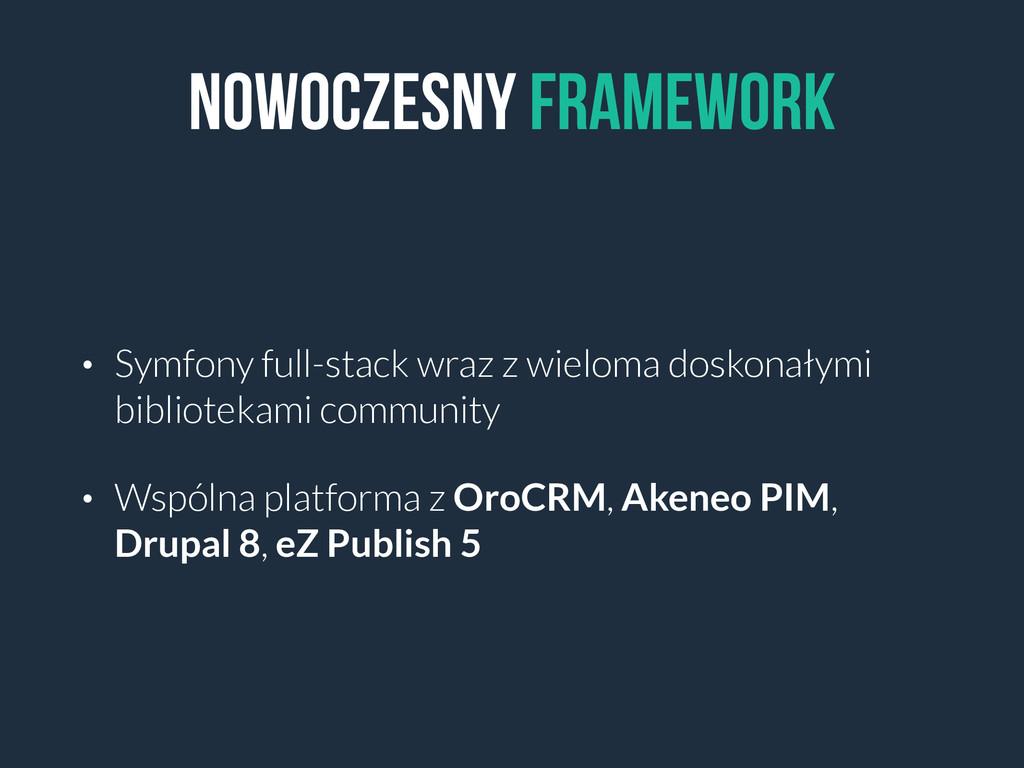 nowoczesny Framework • Symfony full-stack wraz ...