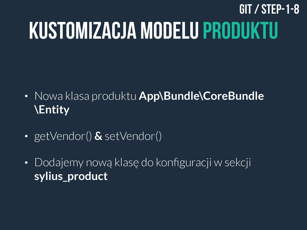 Kustomizacja modelu Produktu • Nowa klasa produ...