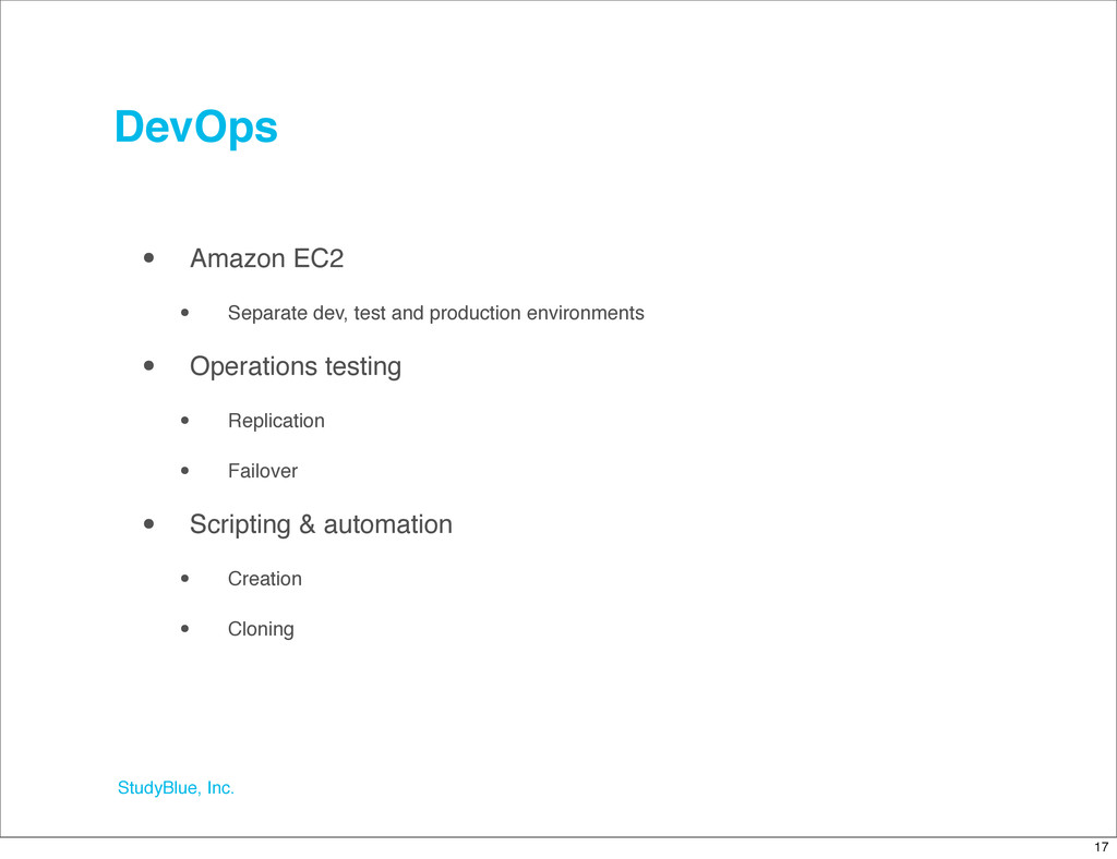 StudyBlue, Inc. DevOps • Amazon EC2 • Separate ...