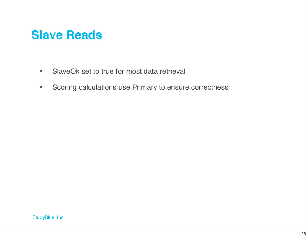 StudyBlue, Inc. Slave Reads • SlaveOk set to tr...