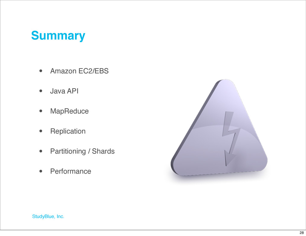 StudyBlue, Inc. Summary • Amazon EC2/EBS • Java...
