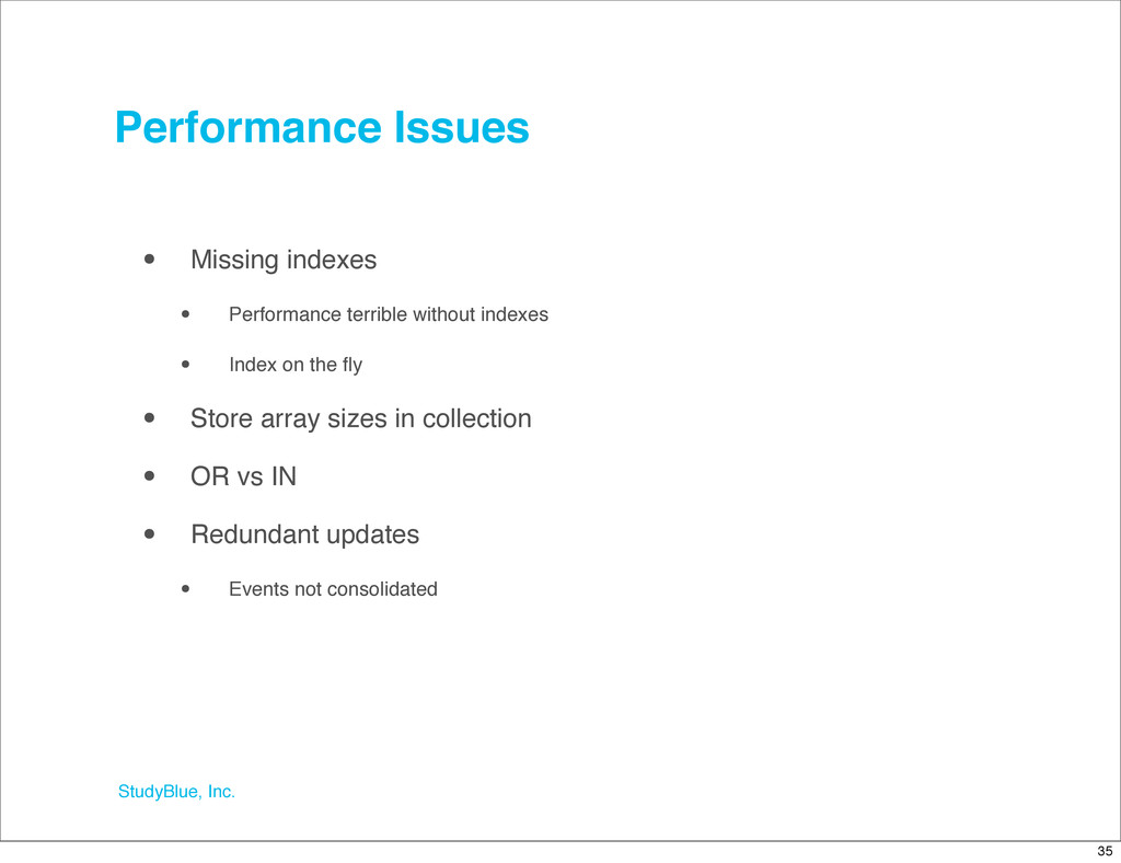 StudyBlue, Inc. Performance Issues • Missing in...