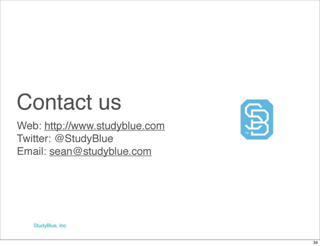 StudyBlue, Inc. Contact us Web: http://www.stud...