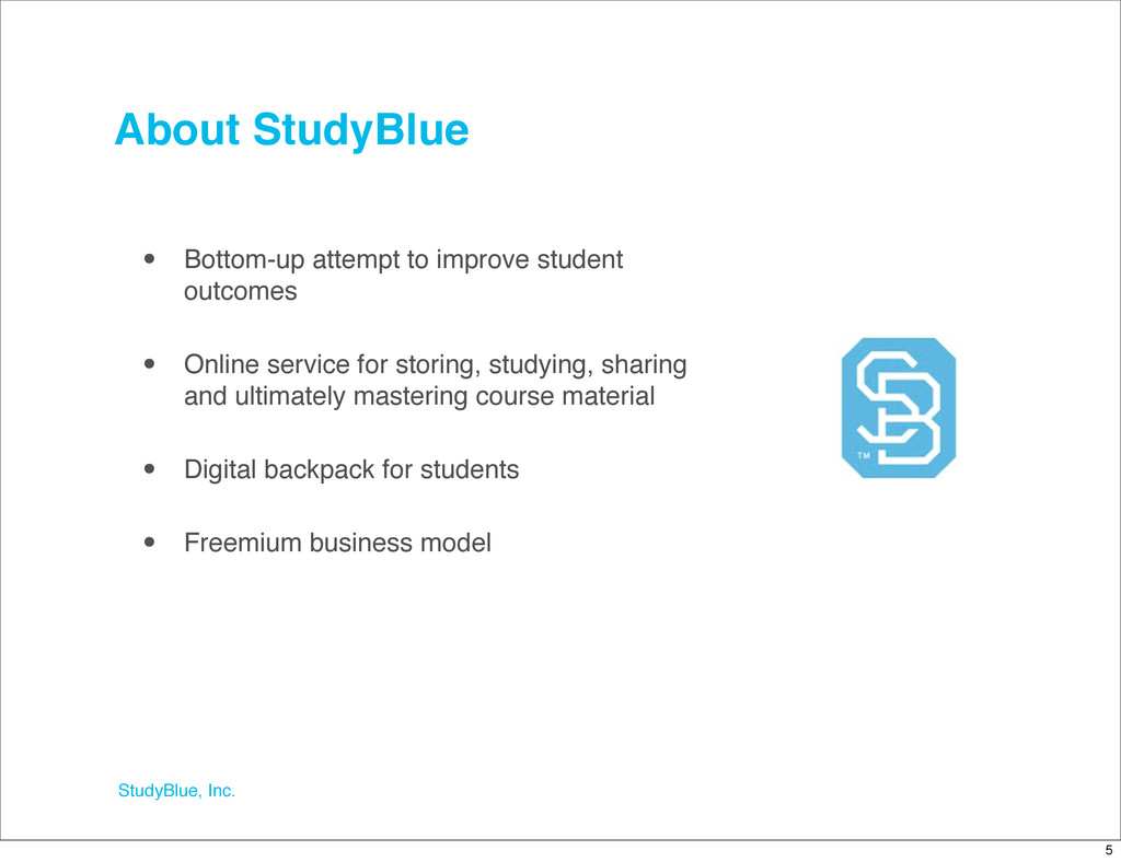 StudyBlue, Inc. • Bottom-up attempt to improve ...