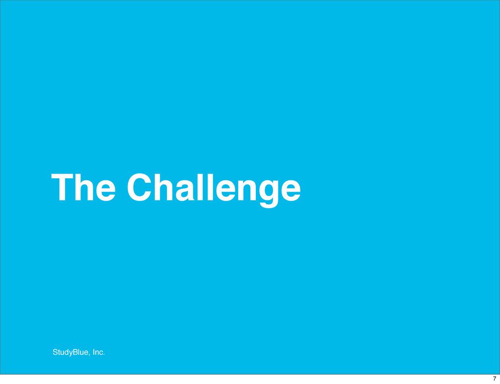 StudyBlue, Inc. The Challenge 7