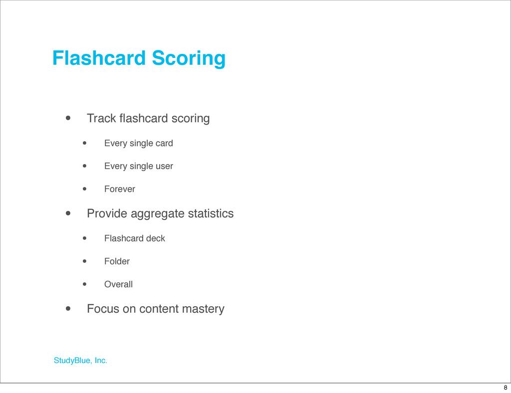 StudyBlue, Inc. Flashcard Scoring • Track flashc...