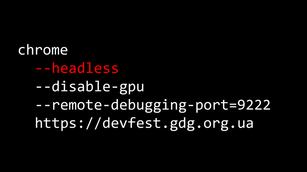 chrome --headless --disable-gpu --remote-debugg...