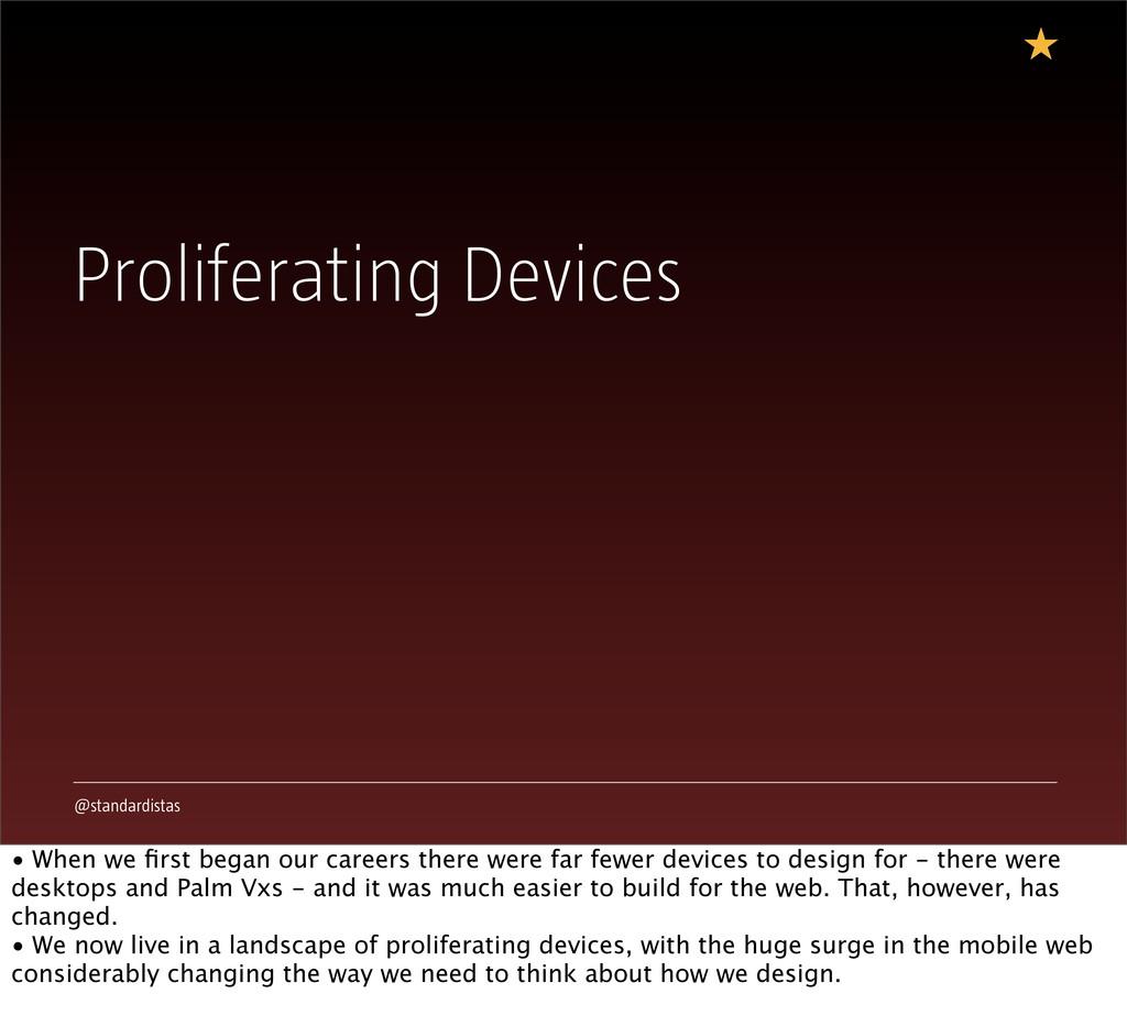 @standardistas Proliferating Devices • When we ...