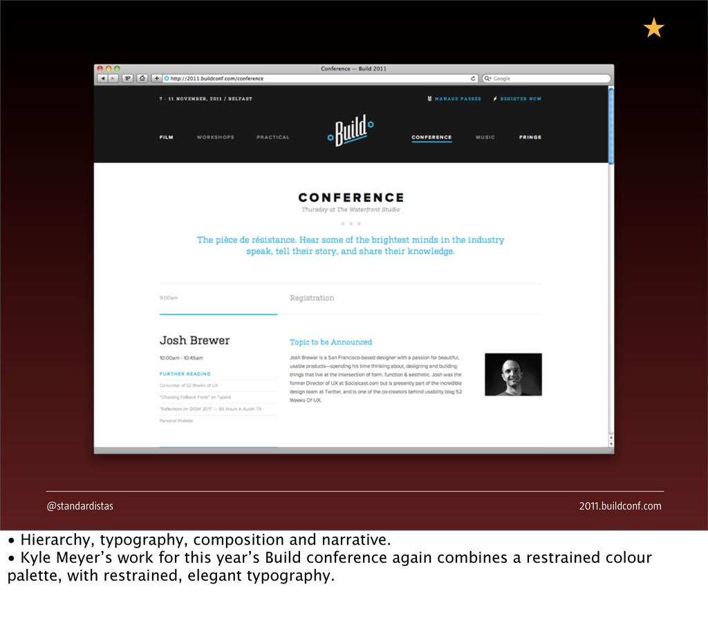 @standardistas 2011.buildconf.com • Hierarchy, ...