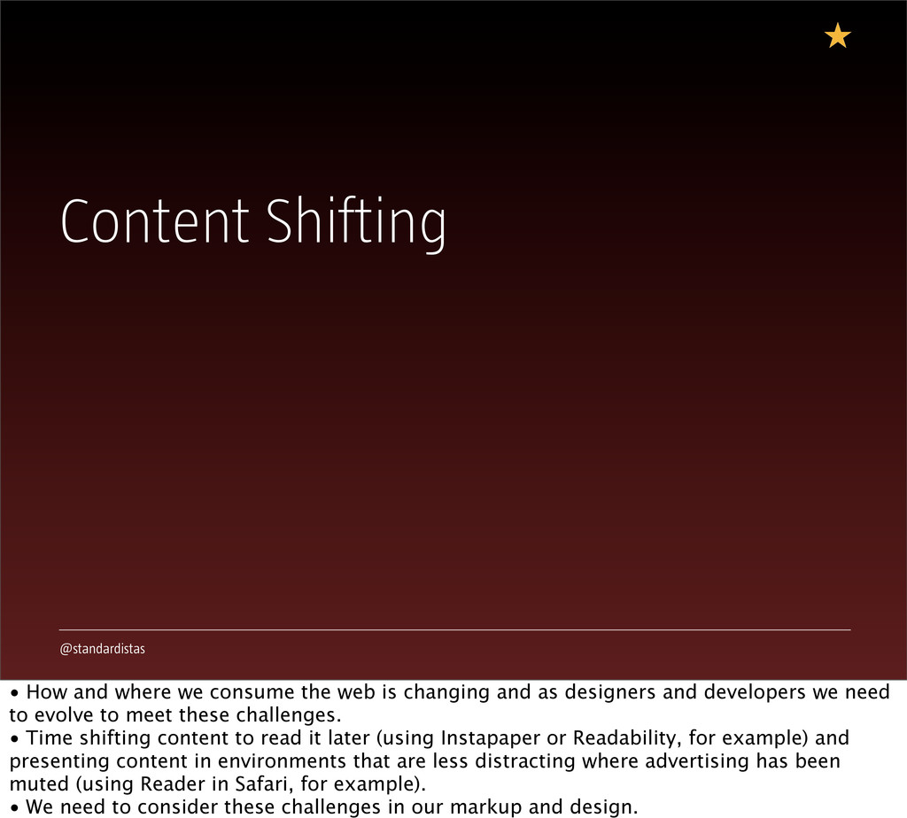 @standardistas Content Shifting • How and where...