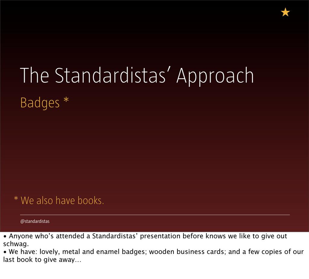@standardistas The Standardistas' Approach Badg...