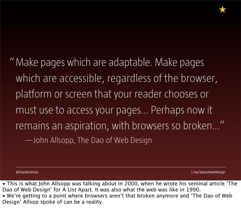 "@standardistas j.mp/adaoofwebdesign ""Make pages..."
