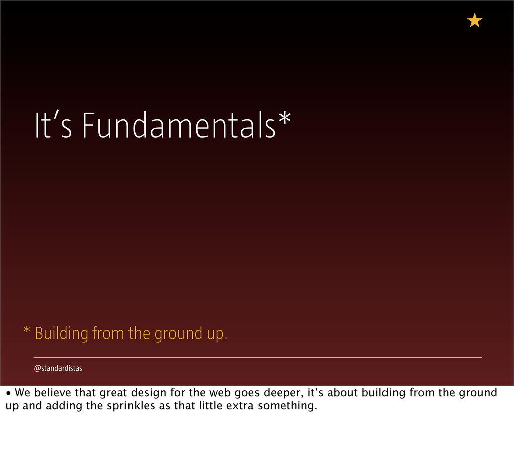 @standardistas It's Fundamentals* * Building fr...