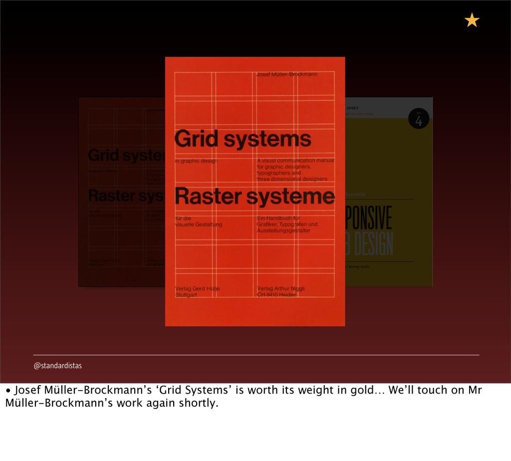 @standardistas • Josef Müller-Brockmann's 'Grid...