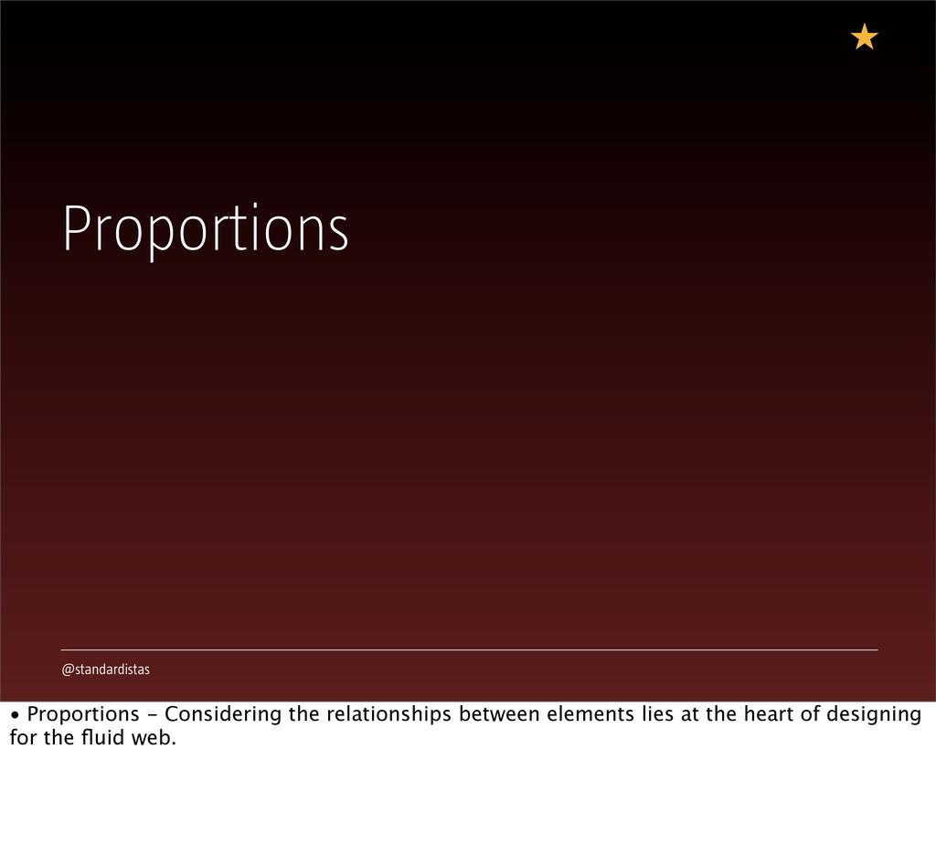 @standardistas Proportions • Proportions - Cons...