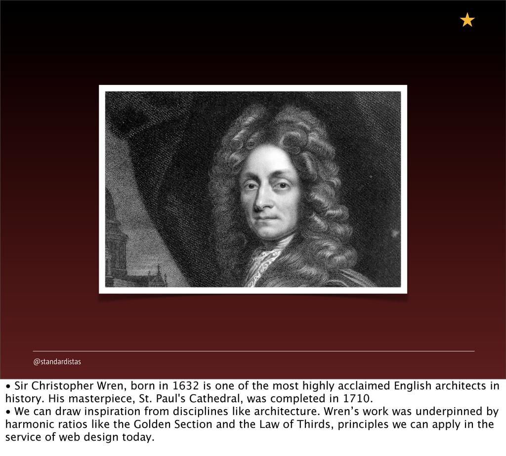 @standardistas • Sir Christopher Wren, born in ...