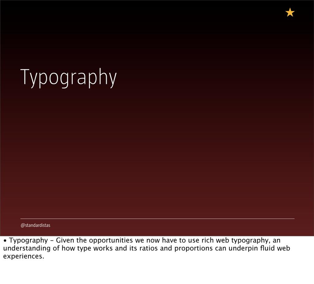 @standardistas Typography • Typography - Given ...