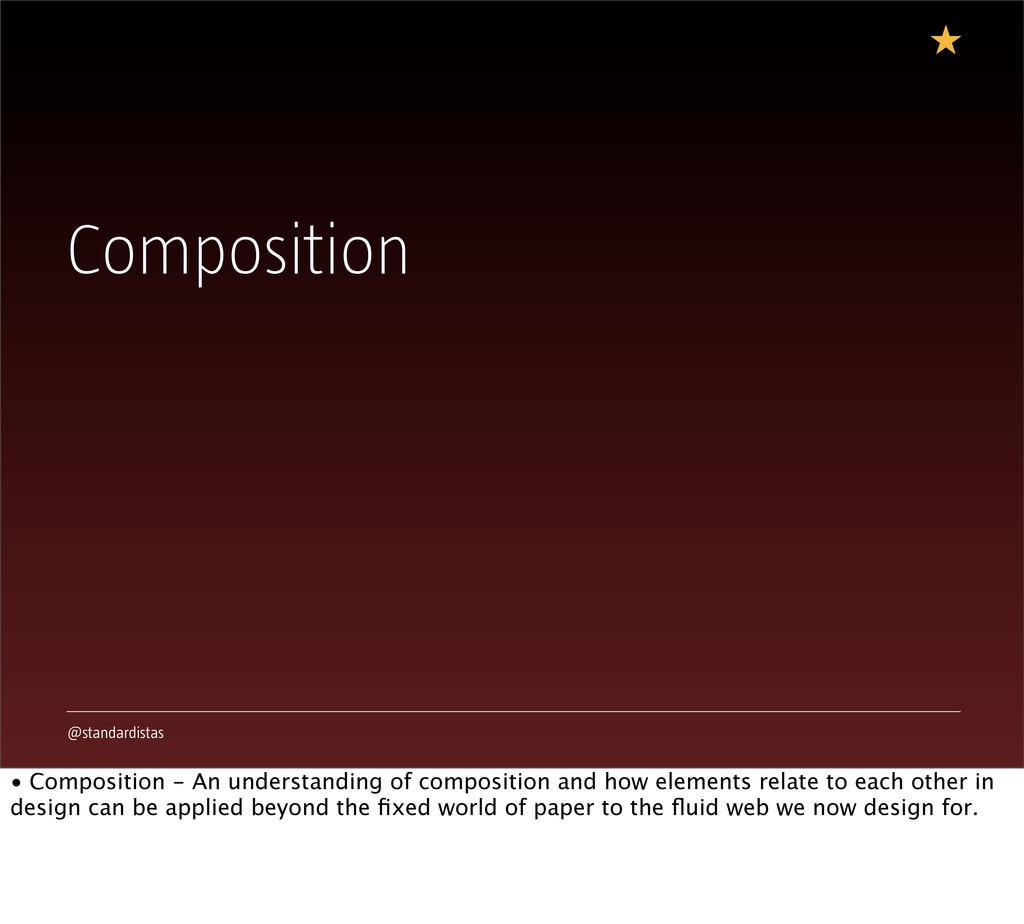 @standardistas Composition • Composition - An u...