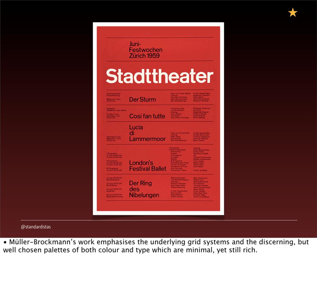 @standardistas • Müller-Brockmann's work emphas...