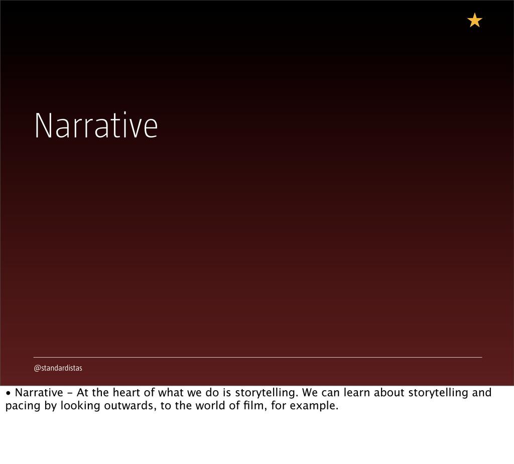 @standardistas Narrative • Narrative - At the h...