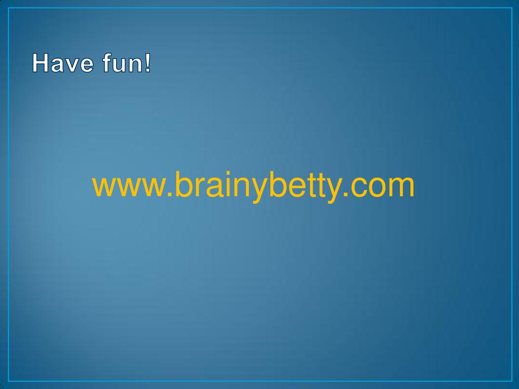 www.brainybetty.com