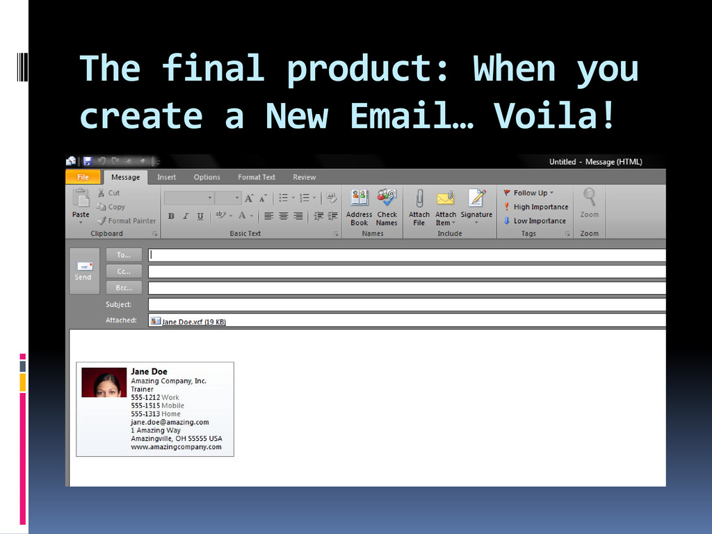 The final product: When you create a New Email…...