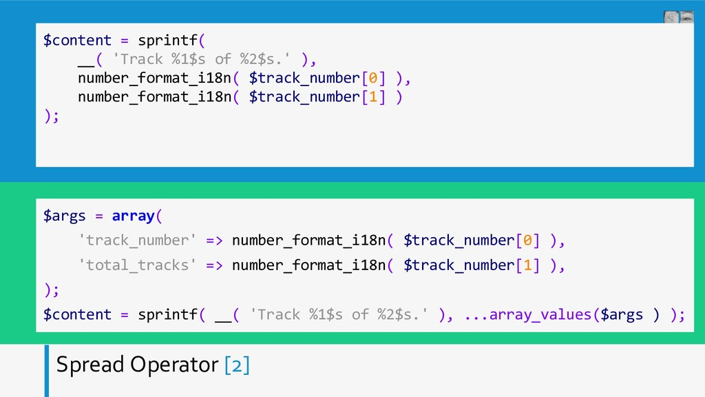 Spread Operator [2] $content = sprintf( __( 'Tr...