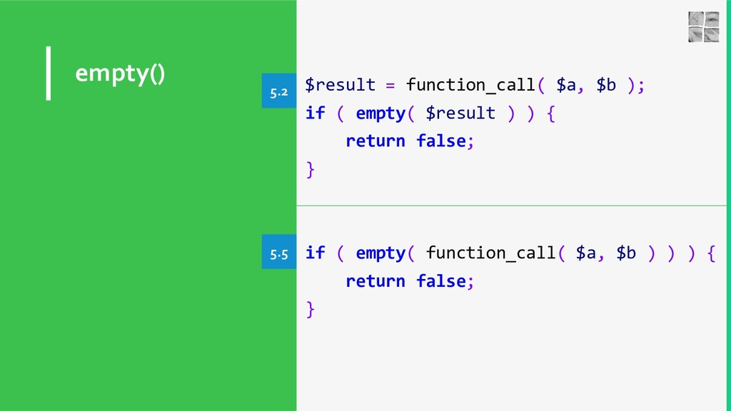 empty() $result = function_call( $a, $b ); if (...