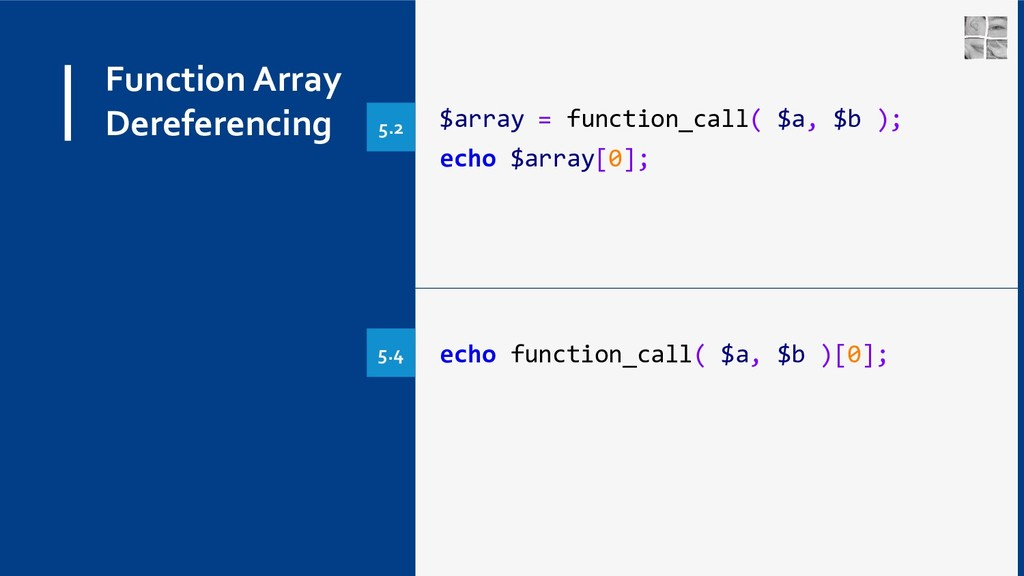 Function Array Dereferencing $array = function_...