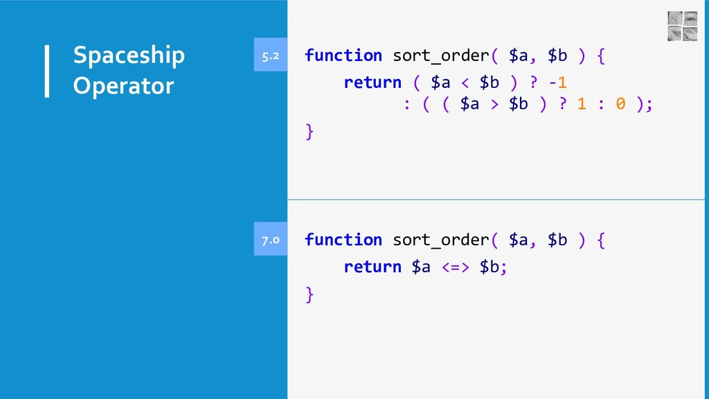 Spaceship Operator function sort_order( $a, $b ...